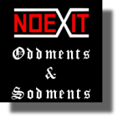 No Exit - Oddments and Sodments