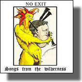 No Exit - Songs from the Wilderness